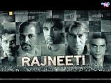 Raajneeti (2010)