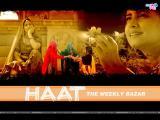 Haat The Weekly Bazaar (2010)